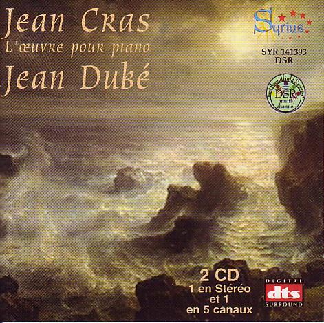 Jean Cras L'oeuvre pour piano Jean Dubé